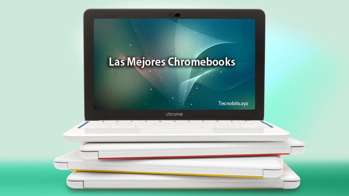 Las mejores Chromebooks por menos de 300 dólares